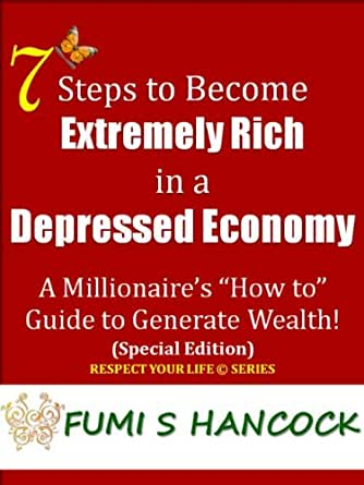 step by step guide to becoming rich